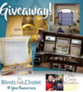 Blinds Chalet Giveaway