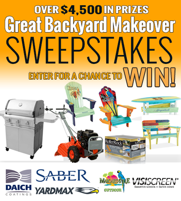 Five great brands a is proud to support this sweepstakes by giving over  $4,500 in prizes. The sweepstakes begins 12:01 a.m. (EST) Thursday, June 1,  ... - The 2017 Great Backyard Makeover Sweepstakes - On The House